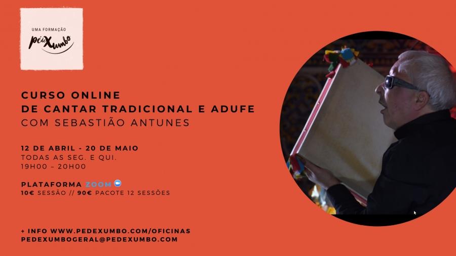 """Curso Online """"Cantar Tradicional e Adufe"""" com Sebastião Antunes"""