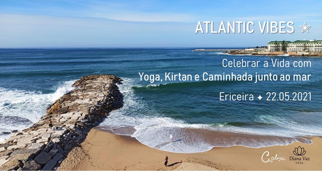 ATLANTIC VIBES ★ Yoga, Kirtan & Caminhada