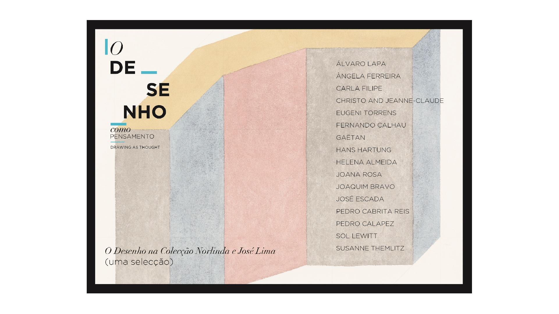 O Desenho na Colecção Norlinda e José Lima (uma selecção)'