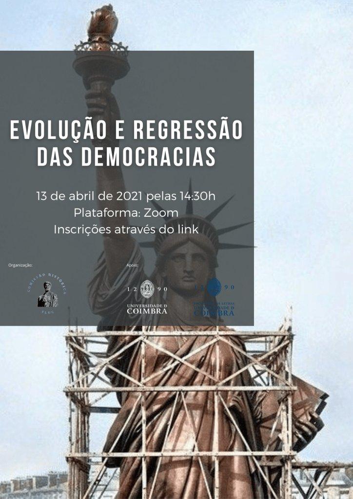 """Workshop """"Evolução e Regressão das Democracias"""""""