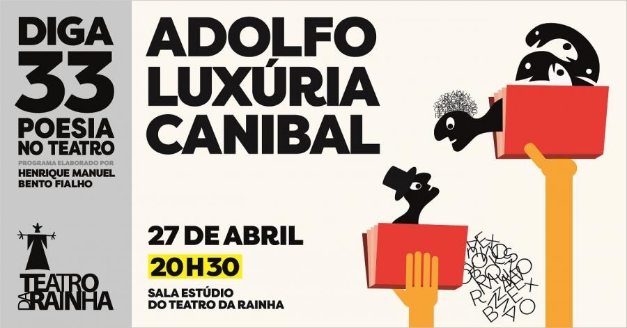 Diga 33 com Adolfo Luxúria Canibal