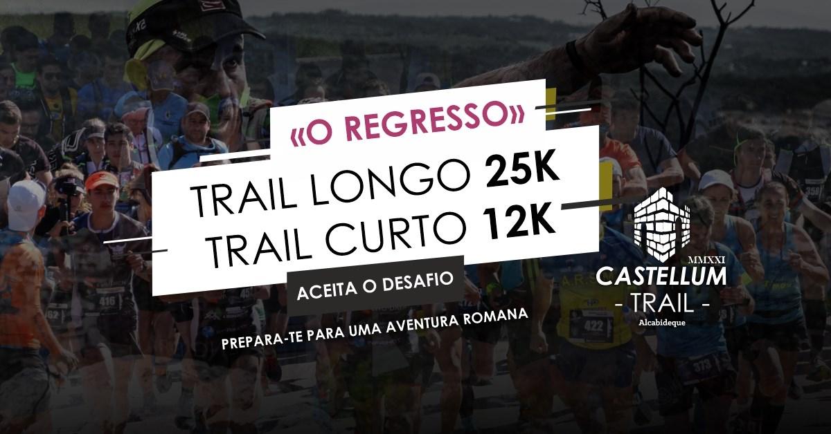 Castellum Trail [MMXXI] - O Regresso
