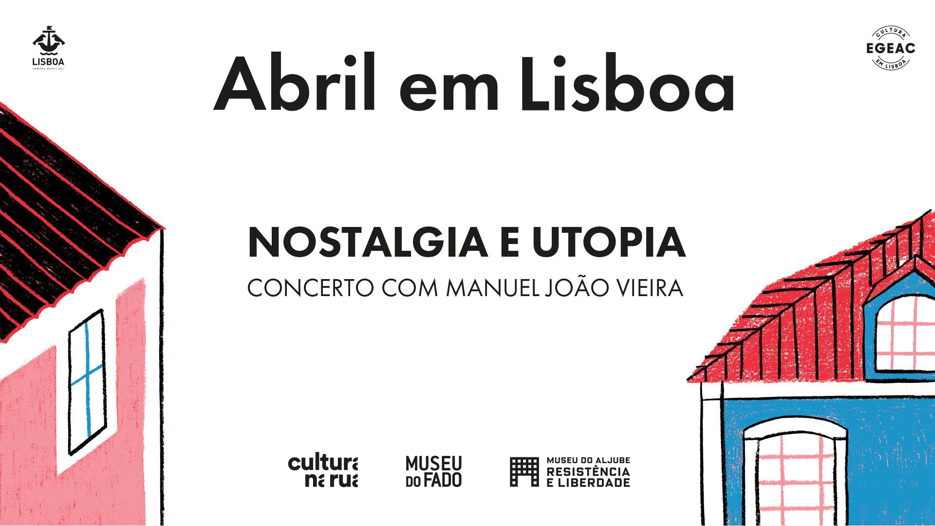 Nostalgia e Utopia (concerto com Manuel João Vieira)
