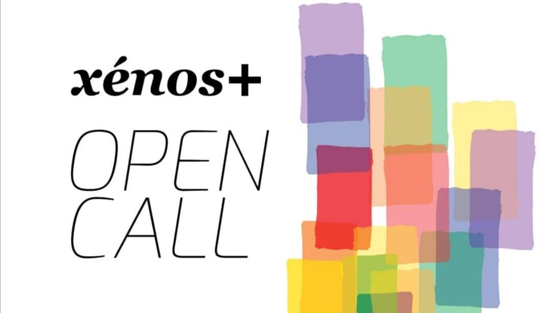 Xénos+ - OPEN CALL