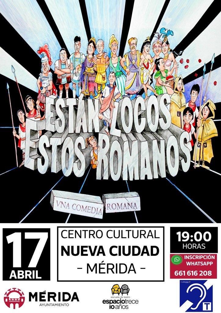 Teatro: «Están locos estos romanos»