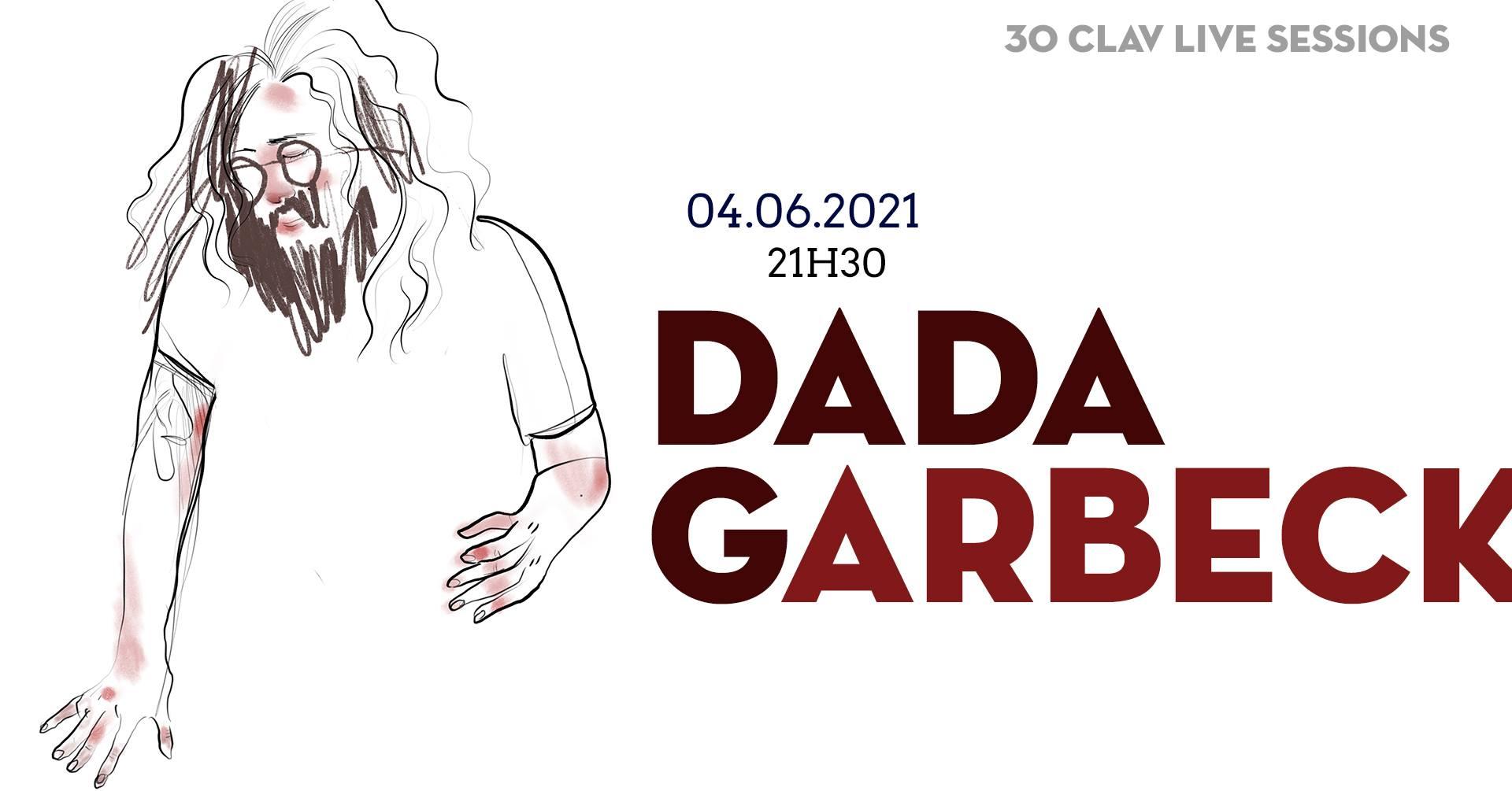 30ª CLAV Live Session // Dada Garbeck