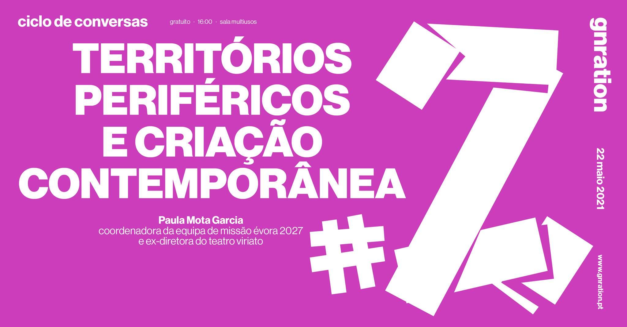 Territórios Periféricos e Criação Contemporânea #2  — Paula Mota Garcia