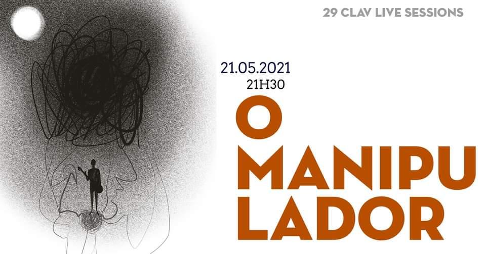 29ª CLAV Live Session // O Manipulador