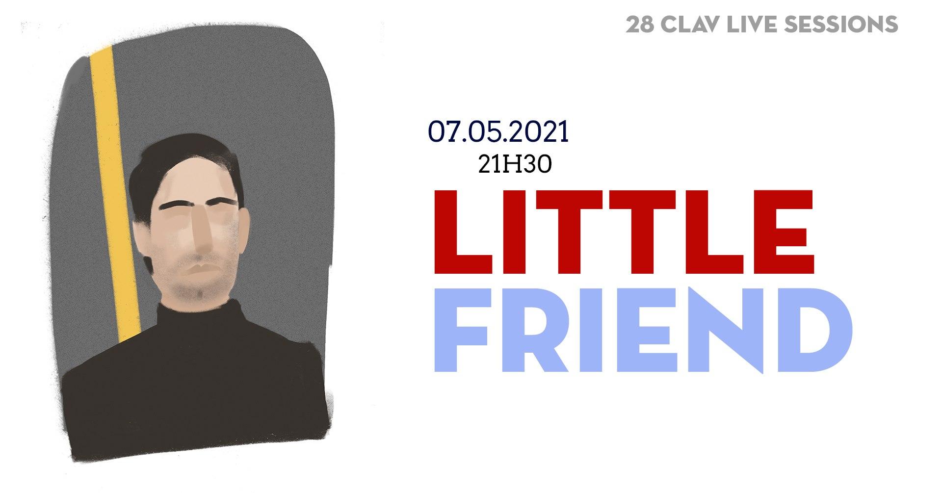 28ª CLAV Live Session // Little Friend