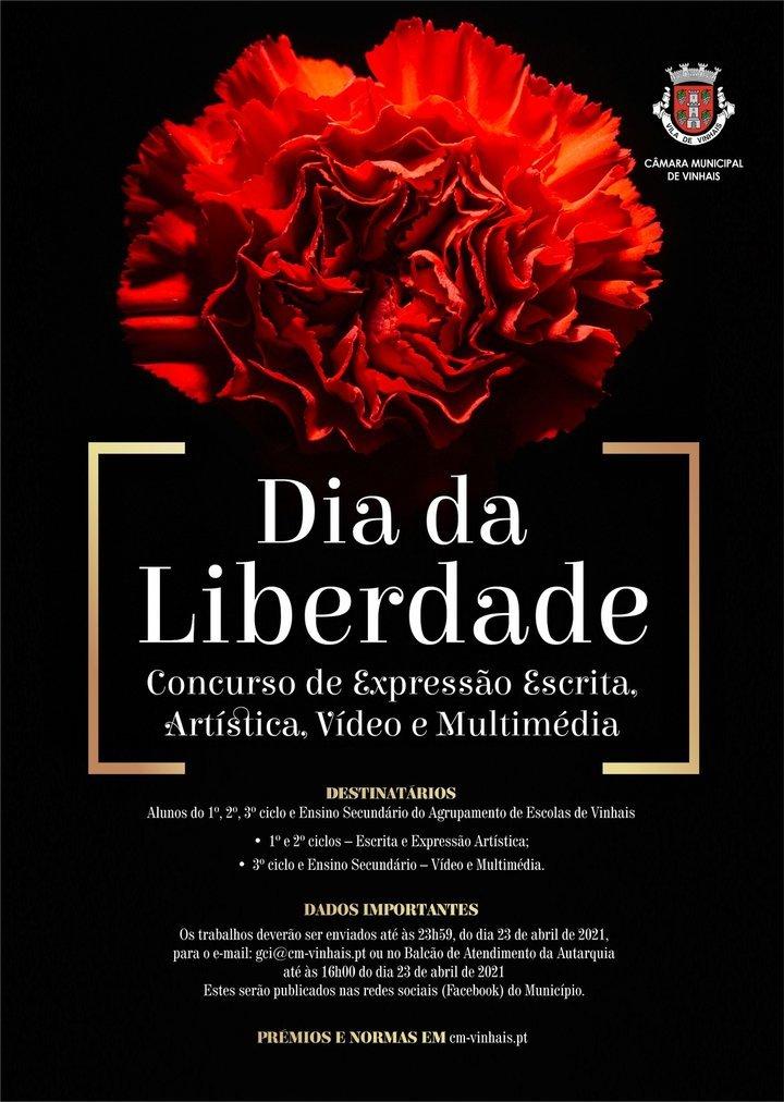 'DIA DA LIBERDADE' CONCURSO DE EXPRESSÃO ESCRITA, ARTÍSTICA, VÍDEO E MULTIMÉDIA