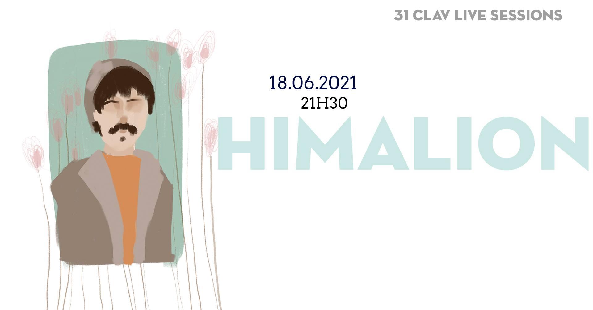 31ª CLAV Live Session // himalion