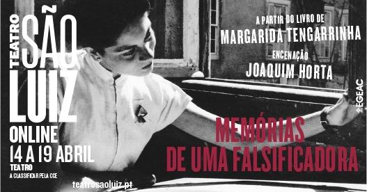 MEMÓRIAS DE UMA FALSIFICADORA | encenação de Joaquim Horta - online