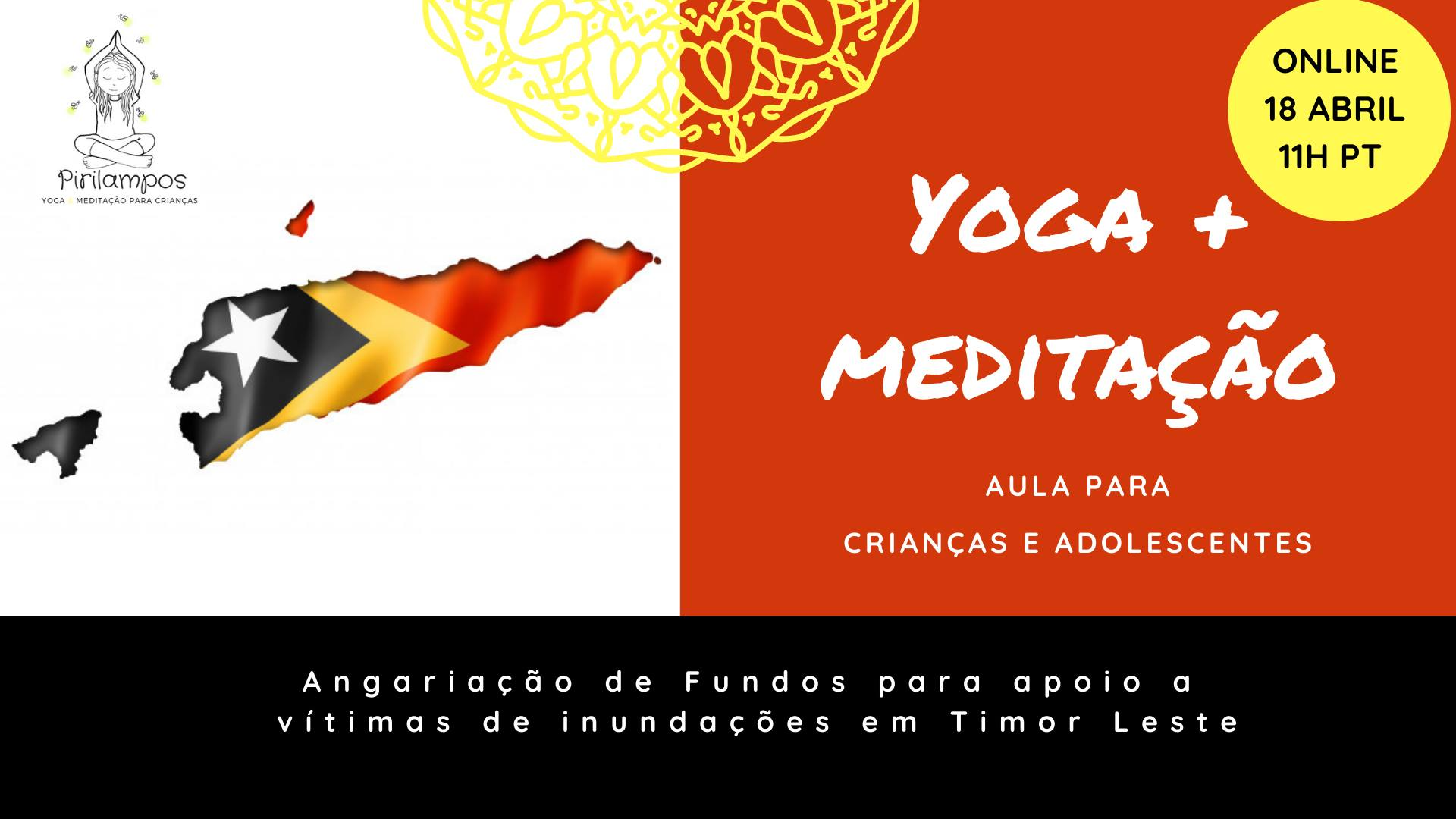 Yoga e Meditação para Jovens-Angariação de Fundos para apoio a vítimas de inundações em Timor Leste