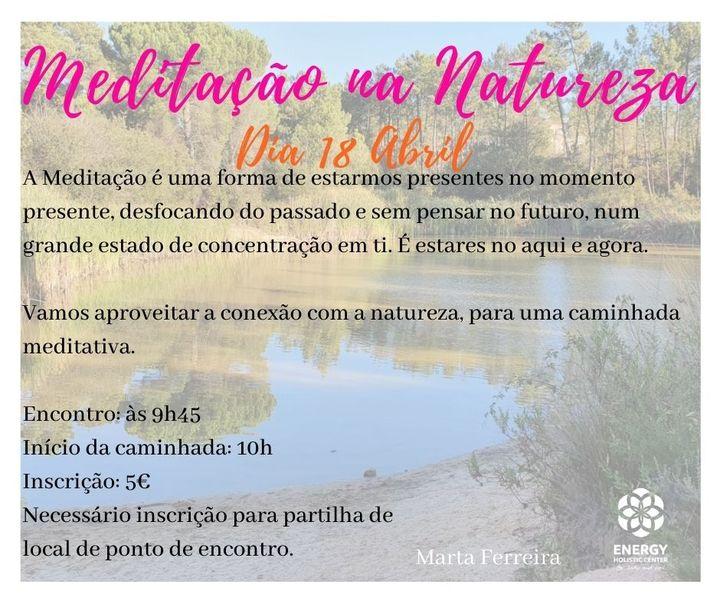 Caminhada Meditativa 18 Abril