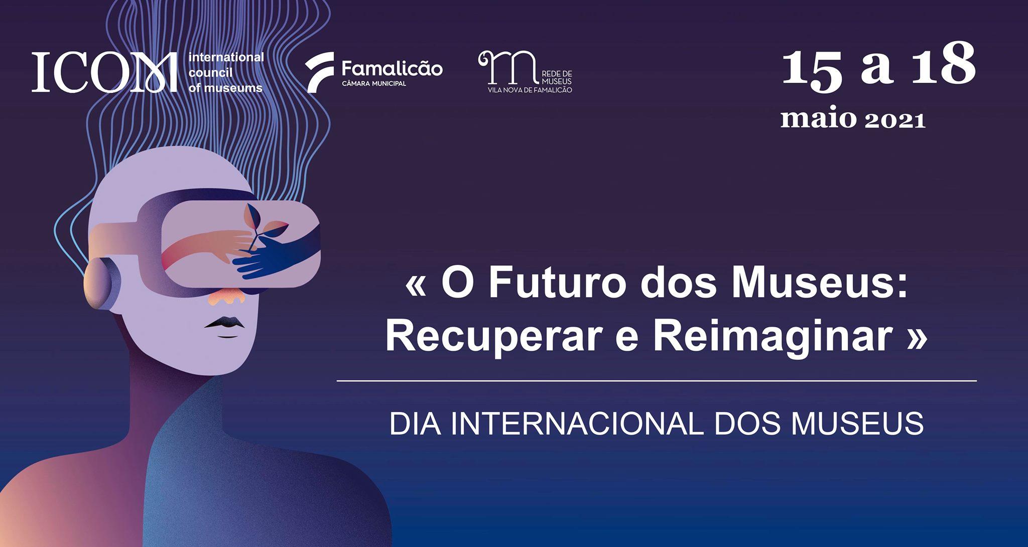 Dia Internacional dos Museus em Famalicão