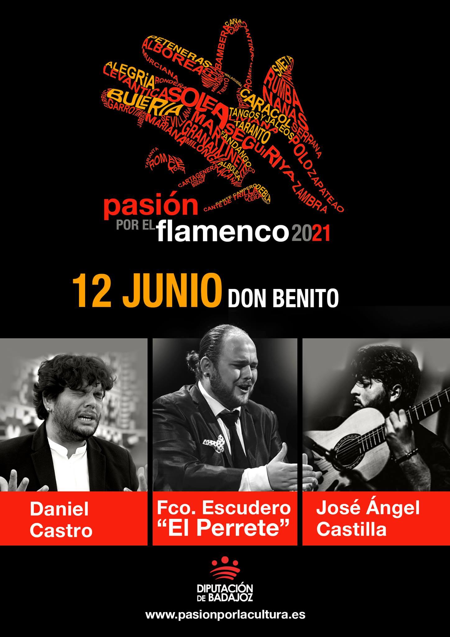 PASIÓN POR EL FLAMENCO | Francisco Escudero 'El Perrete' + Daniel Castro + José Ángel Castilla