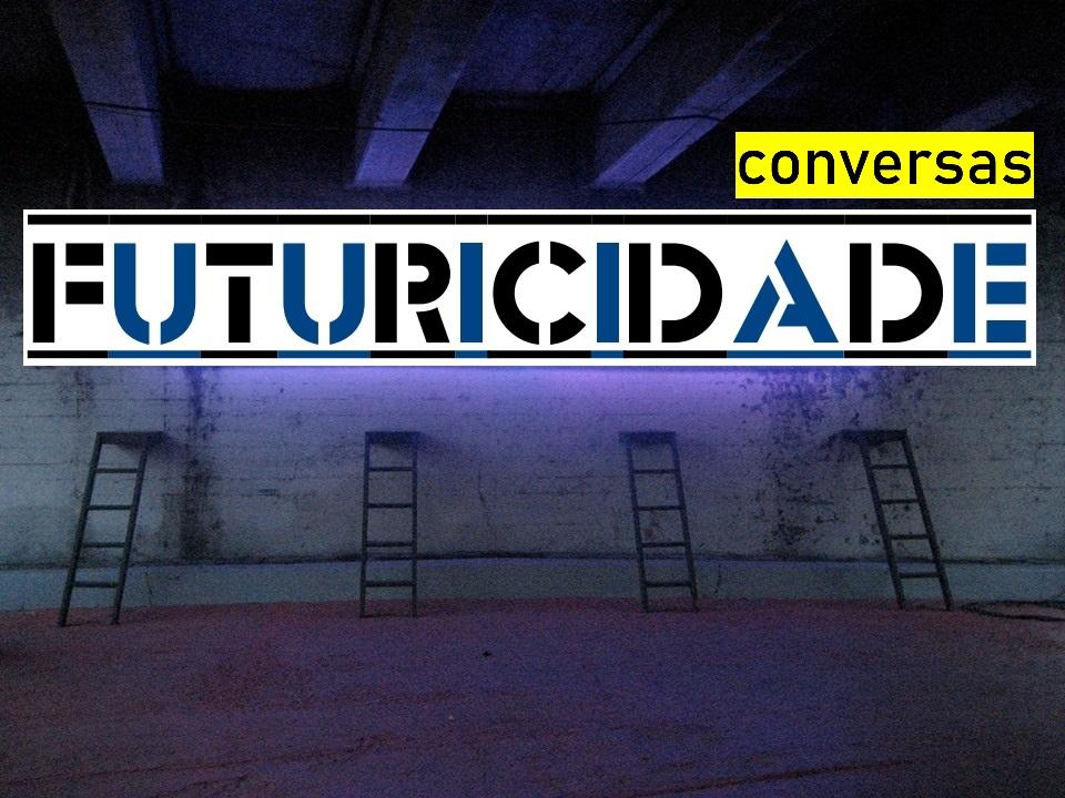 CONVERSAS FUTURICIDADE 3 - com Ilda Teresa Castro e Joana Tomé