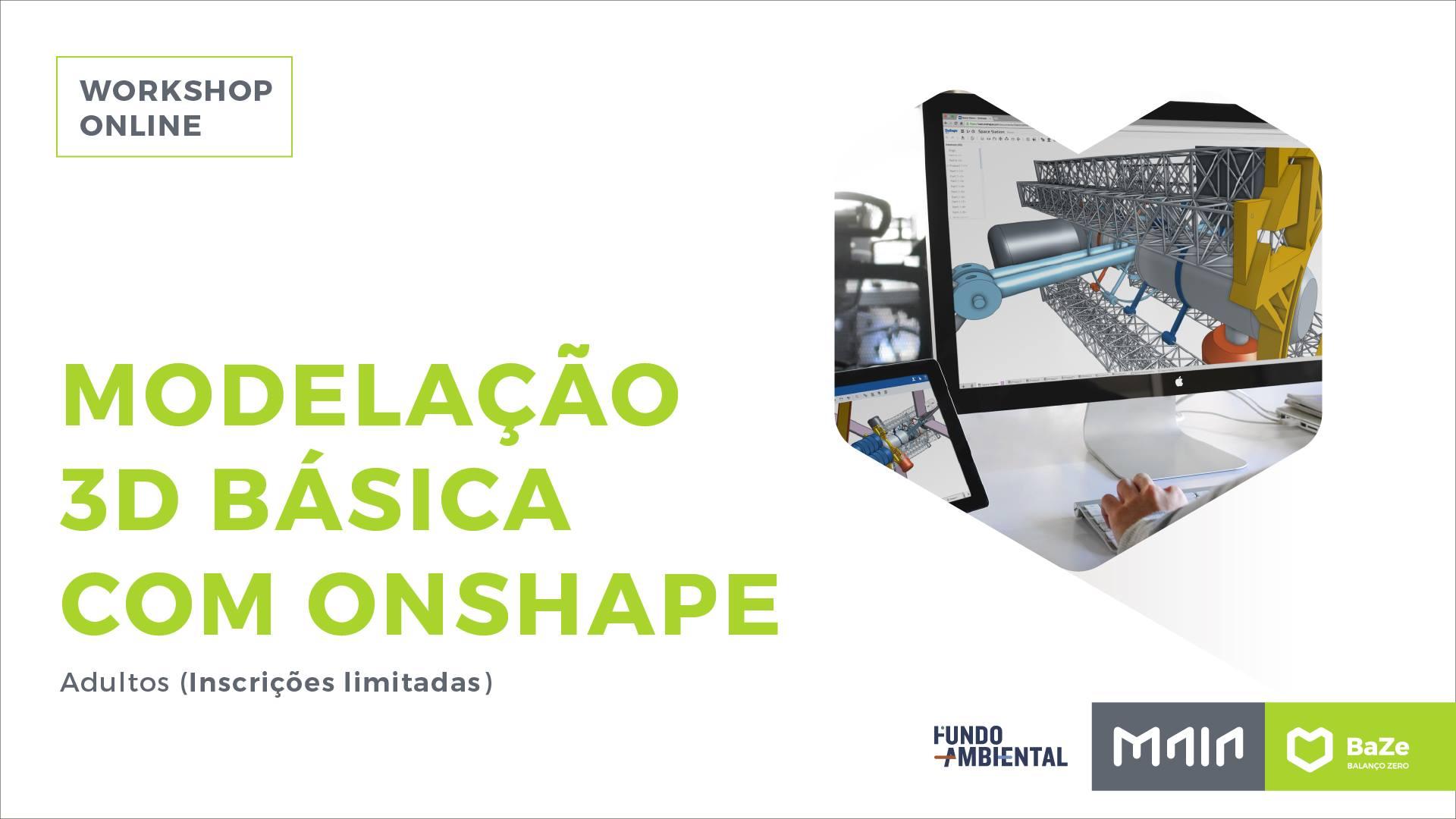 Workshop Modelação 3D básica com Onshape