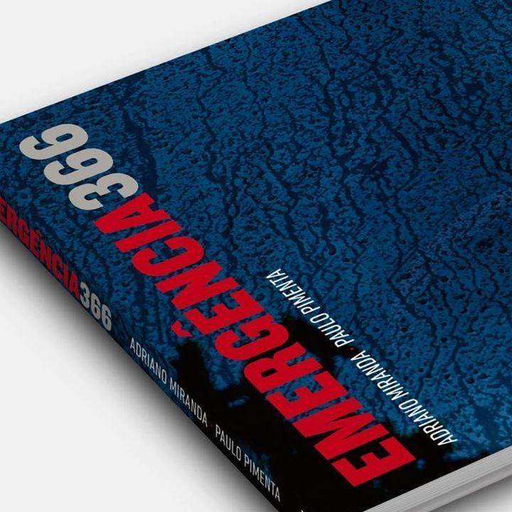 Lançamento do livro 'Emergência 366' de Adriano Miranda e Paulo Pimenta