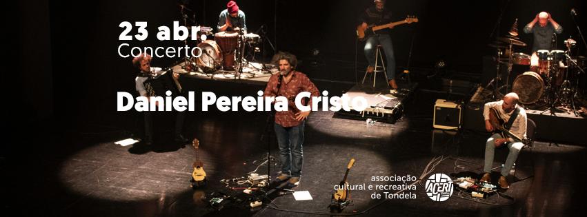 Daniel Pereira Cristo | Concerto
