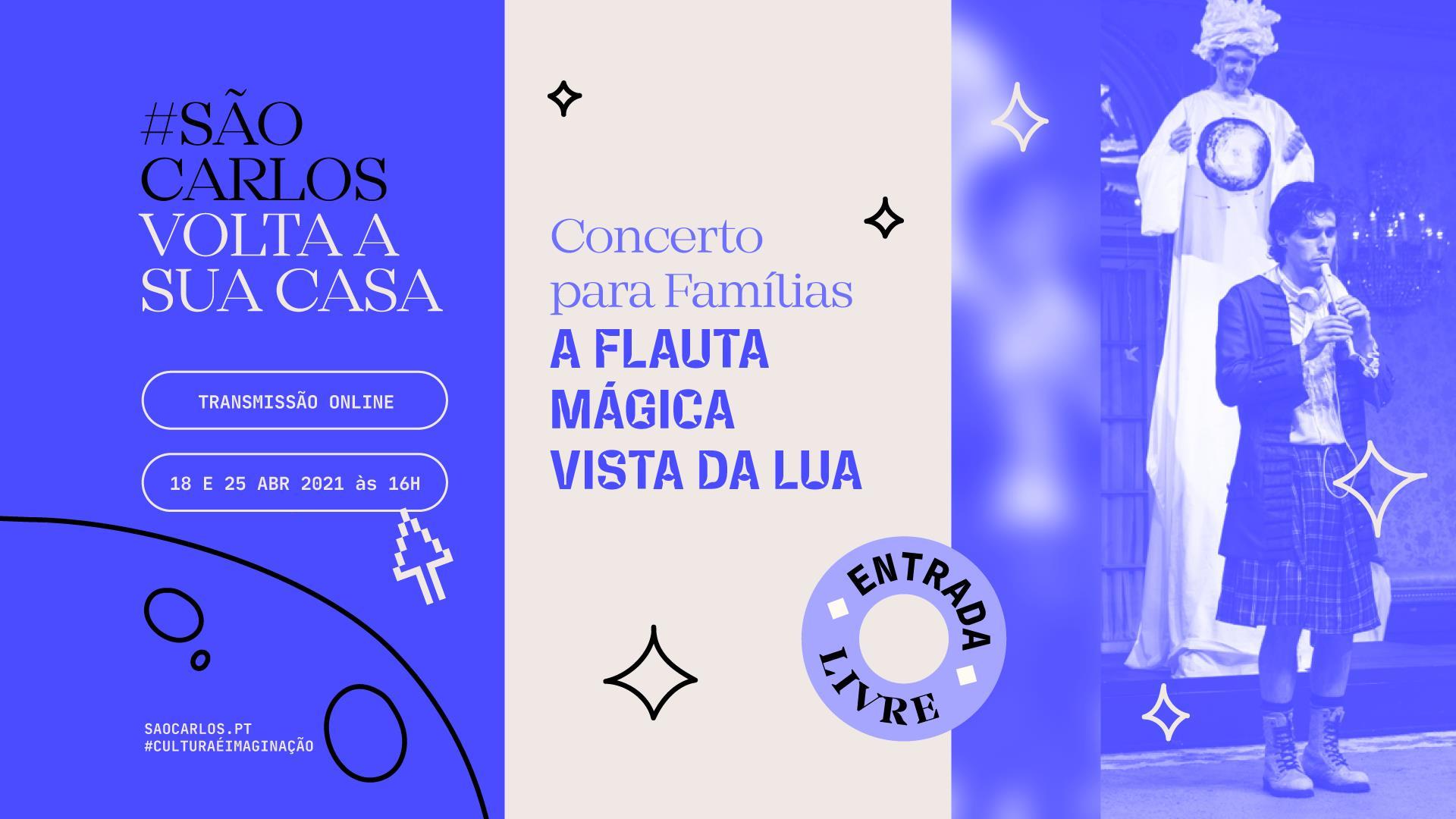Sala online do Teatro Nacional de São Carlos — Concerto para famílias A Flauta Mágica Vista da Lua
