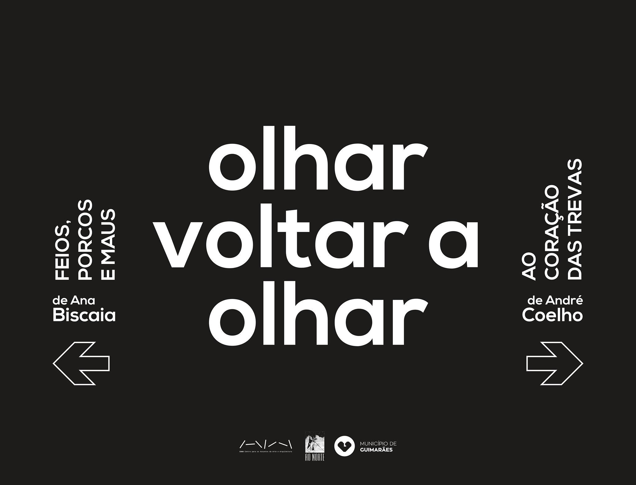 OLHAR VOLTAR A OLHAR Ciclo Expositivo de Ilustração