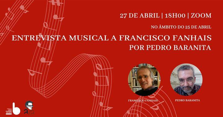 Entrevista Musical a FRANCISCO FANHAIS, por Pedro Baranita