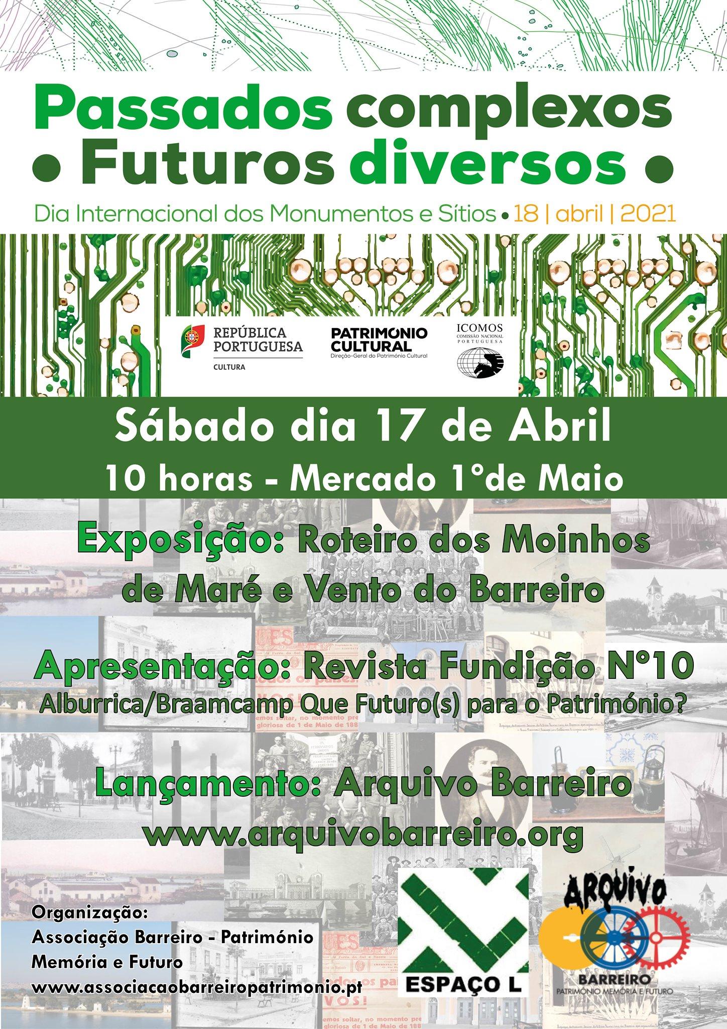 Dia Internacional dos Monumentos e Sítios Alburrica/Braamcamp Que Futuro(s)Para o Património