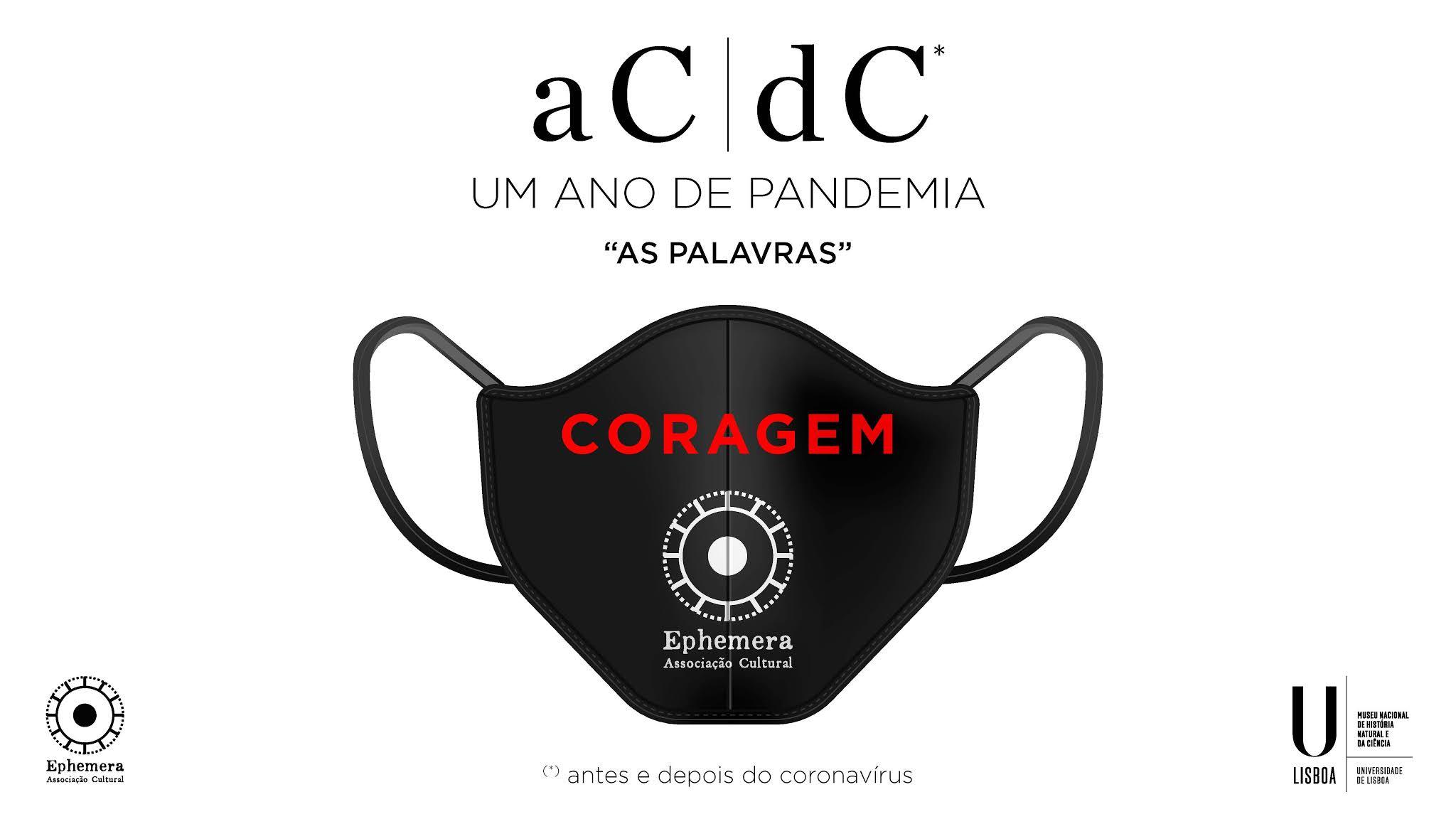 """""""aC / dC – Um ano de pandemia – As Palavras"""""""