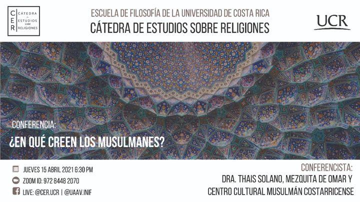 Conferencia: ¿En qué creen los musulmanes?
