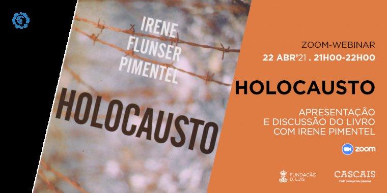 HOLOCAUSTO  | Apresentação e discussão do livro com  Irene Pimentel