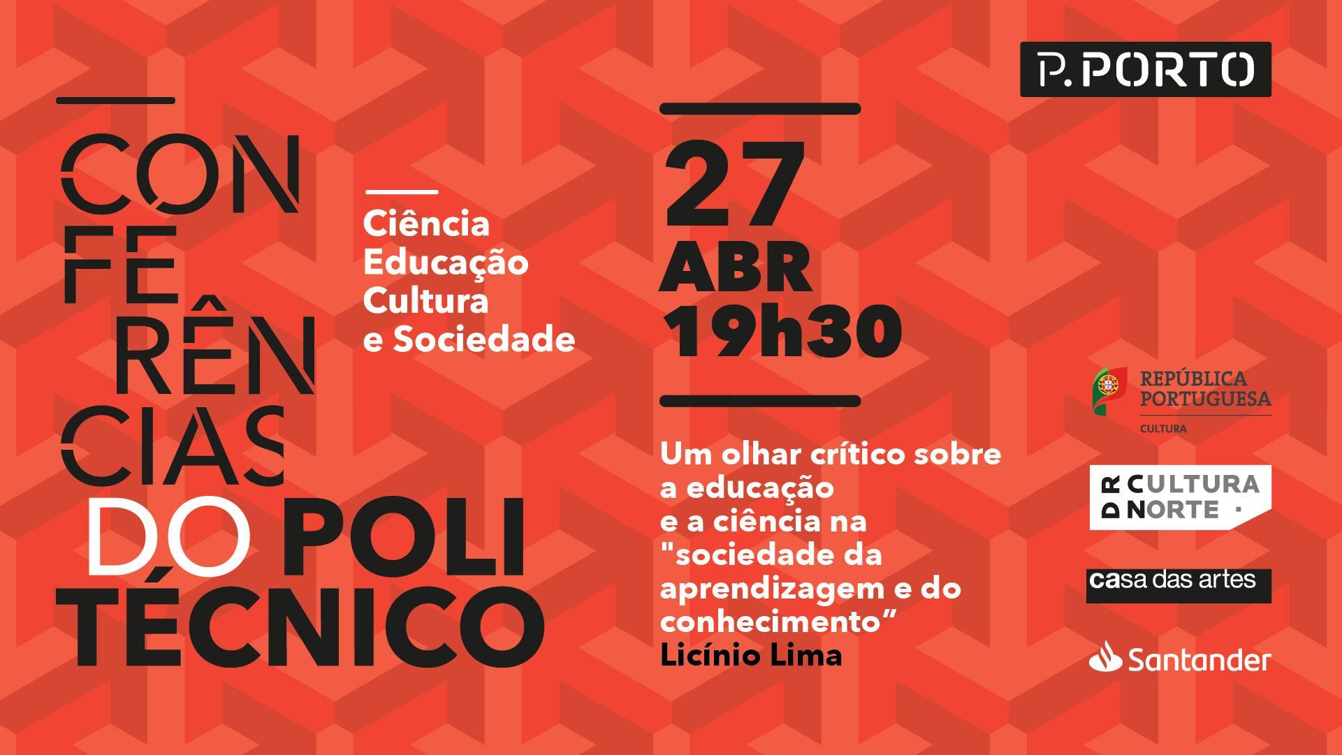 Conferências do Politécnico - com Licínio Lima