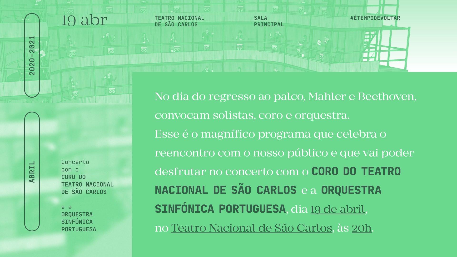 Concerto com o Coro do Teatro Nacional de São Carlos e a Orquestra Sinfónica Portuguesa