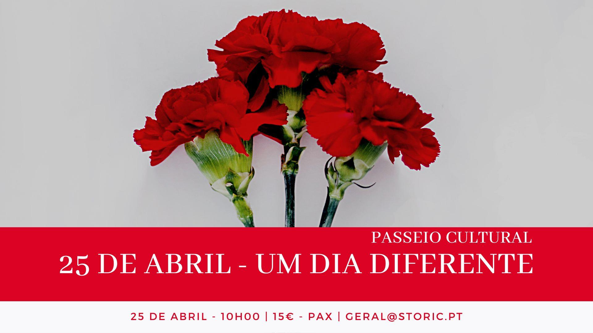 25 de Abril - Um dia diferente