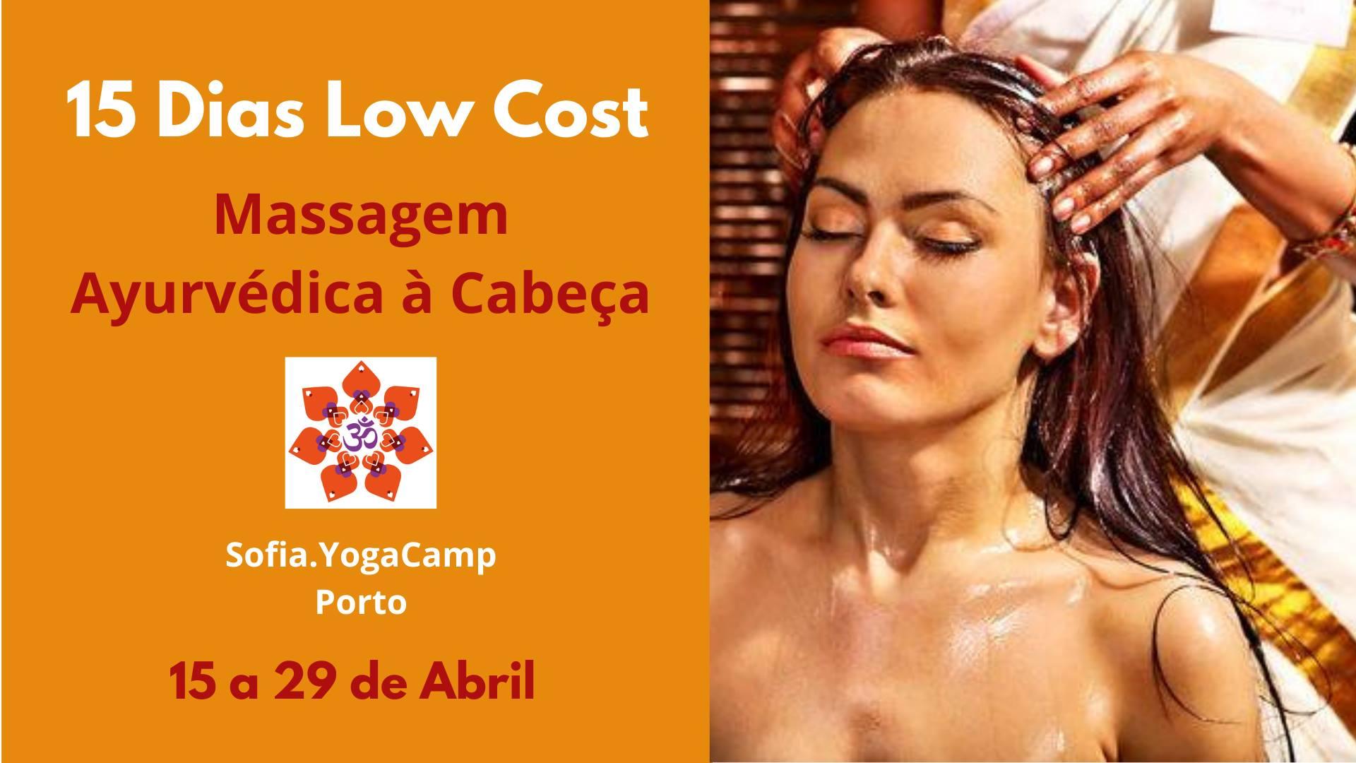 15 Dias Low Cost- Massagem Ayurvédica à Cabeça