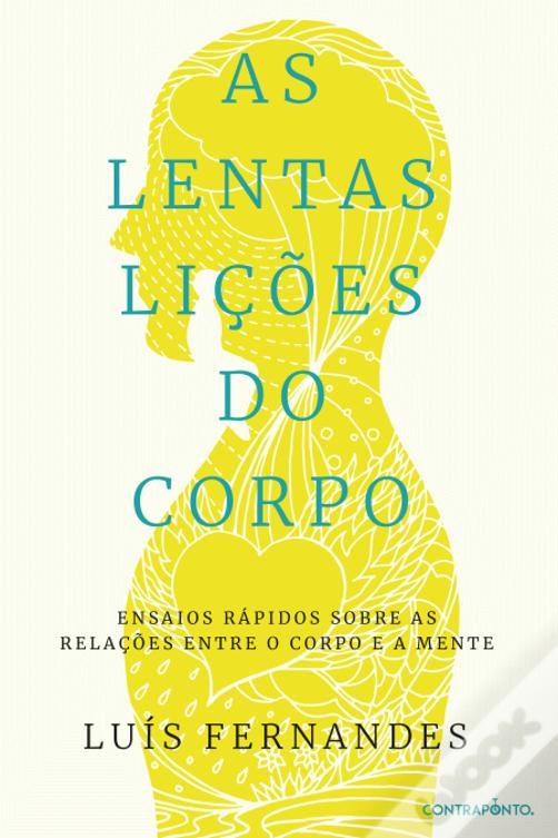 LIVROS no MIRA   'As Lentas Lições do Corpo' de Luís Fernandes