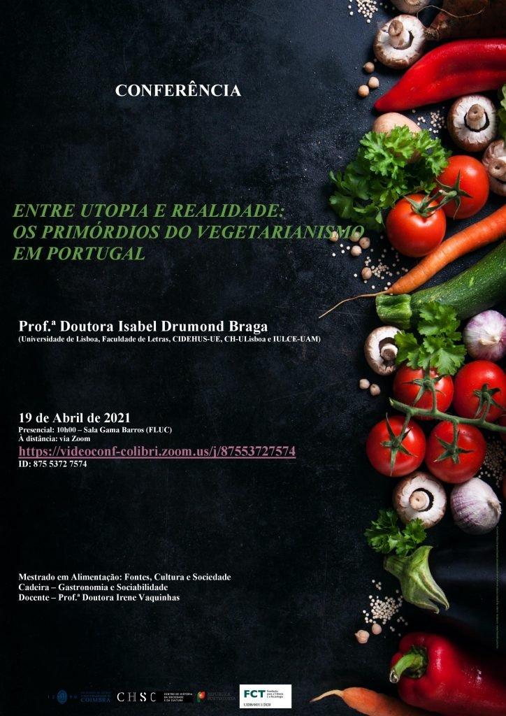"""Conferência """"Entre utopia e realidade: Os primórdios do vegetarianismo em Portugal"""""""