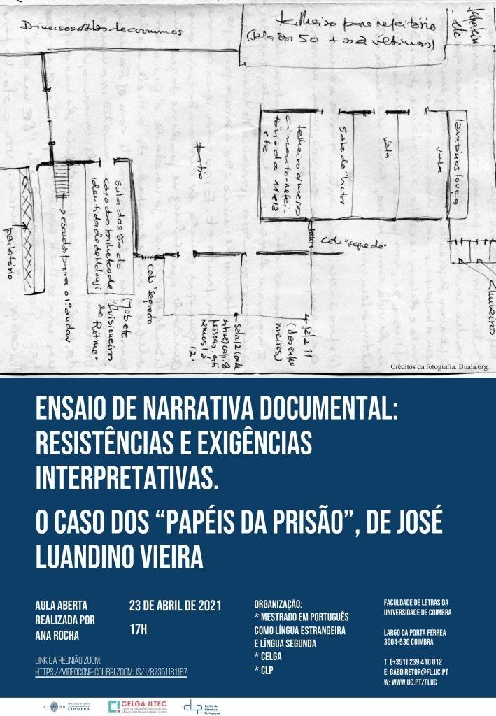 """Aula Aberta """"Ensaio de narrativa documental: Resistências e exigências interpretativas. O caso dos """"Papéis da prisão"""", de José Luandino Vieira"""""""