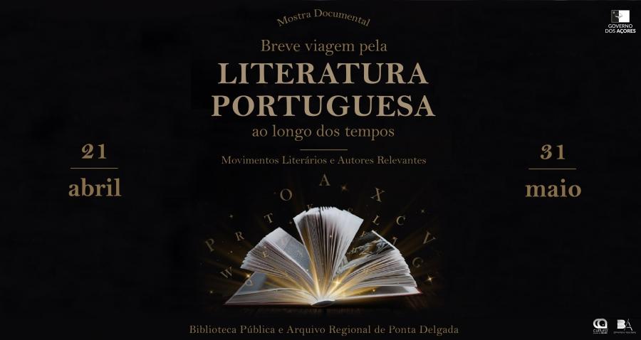 """Mostra """"Breve viagem pela Literatura Portuguesa ao longo dos tempos – Movimentos Literários e Autores Relevantes"""""""