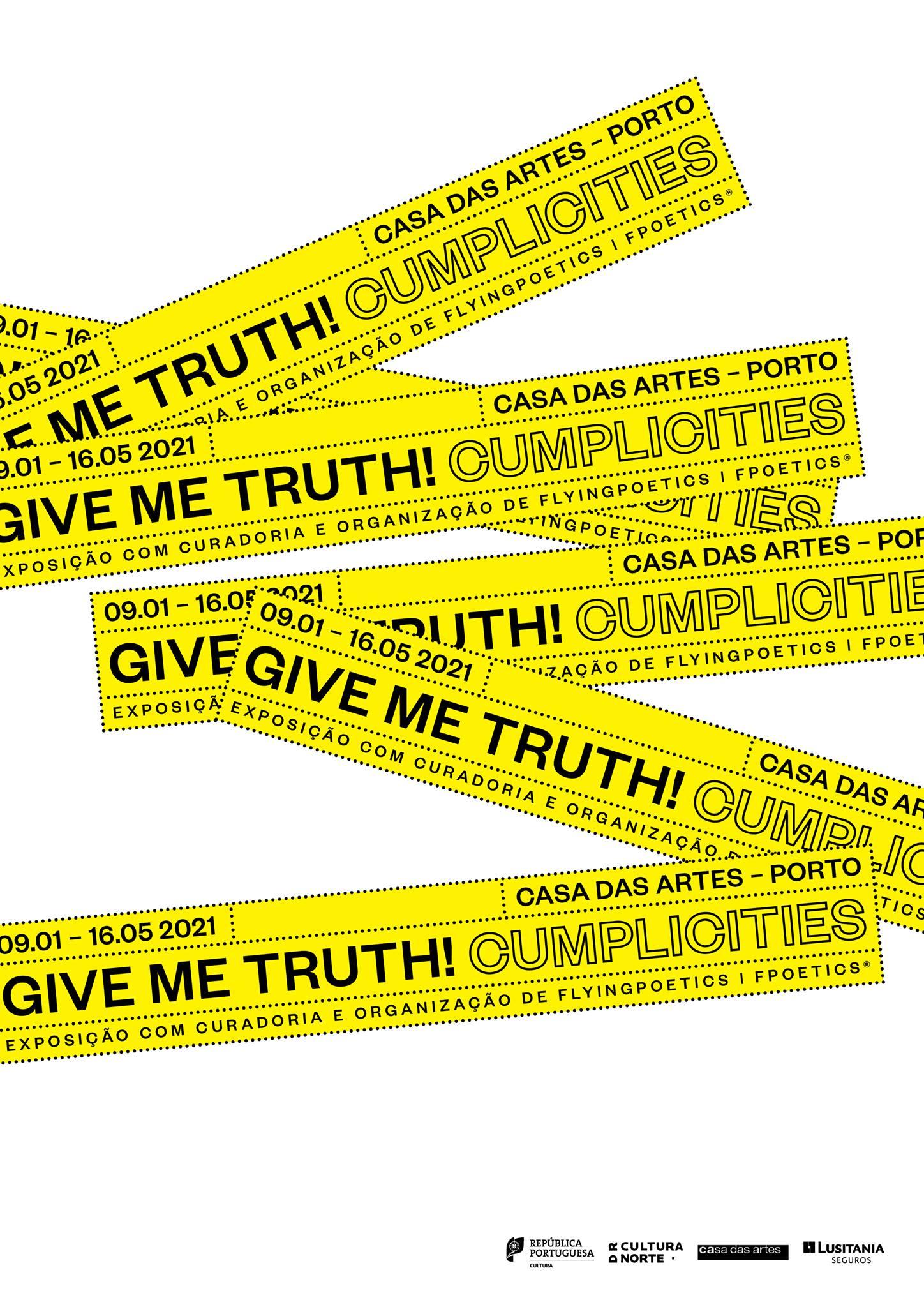 Visita comentada à exposição GIVE ME TRUTH! Cumplicities