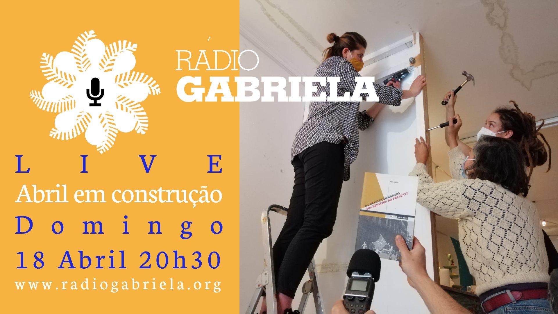 Gabriela Live #9: Abril em construção