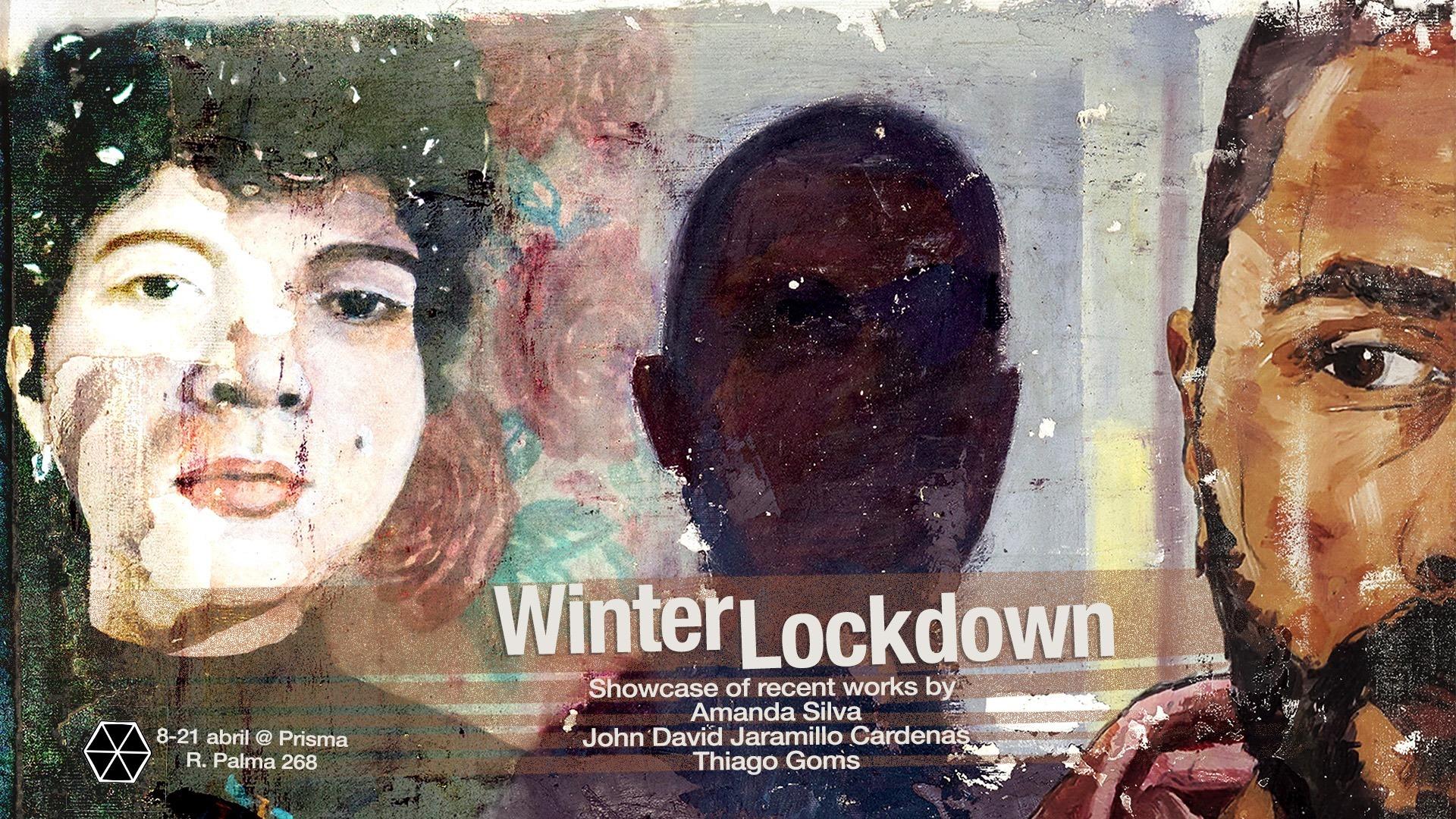 | | Winter Lockdown | |