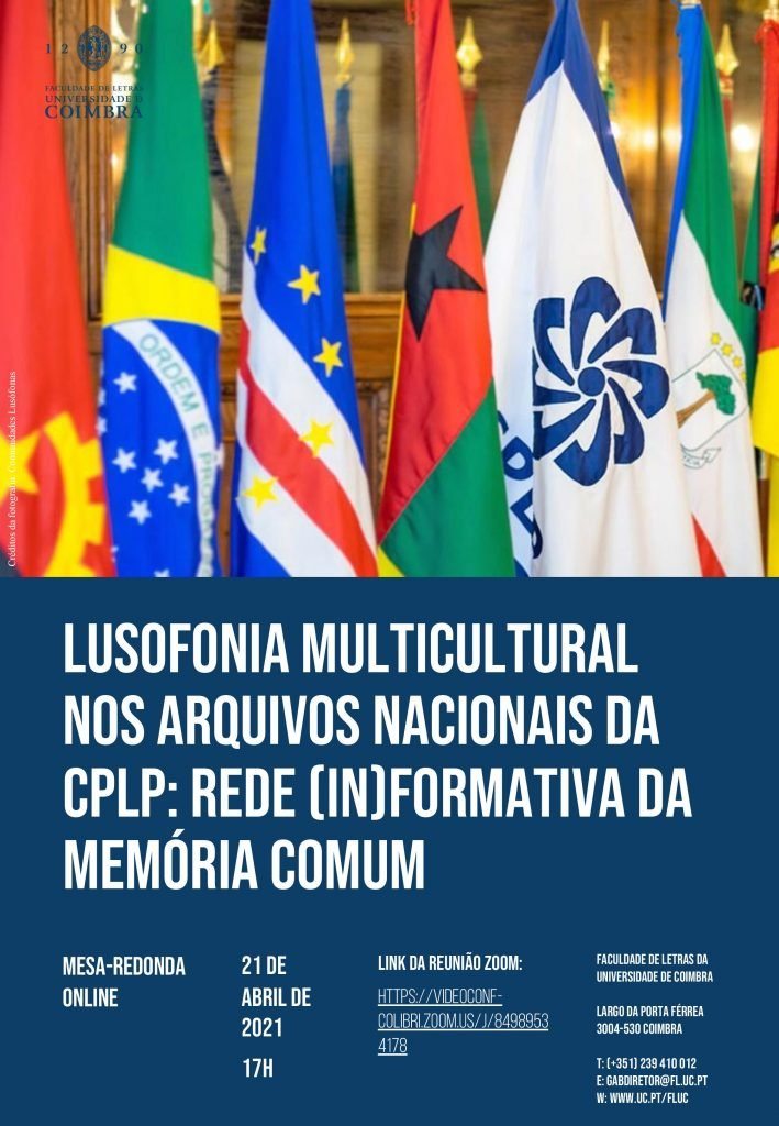 """Mesa-Redonda """"Lusofonia Multicultural nos Arquivos Nacionais da CPLP: Rede Informativa da Memória Comum"""""""