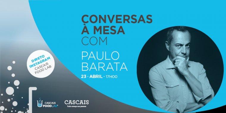 Conversas à mesa com Paulo Barata