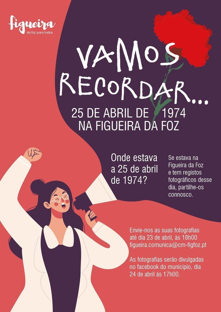 'Vamos recordar .... 25 de abril de 1974 na Figueira da Foz '