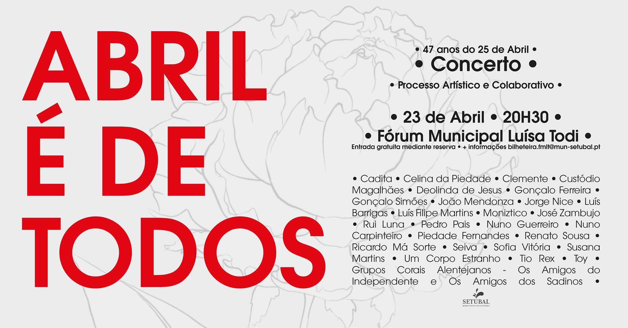 Concerto comemorativo dos 47 anos do 25 de Abril   ABRIL É DE TODOS
