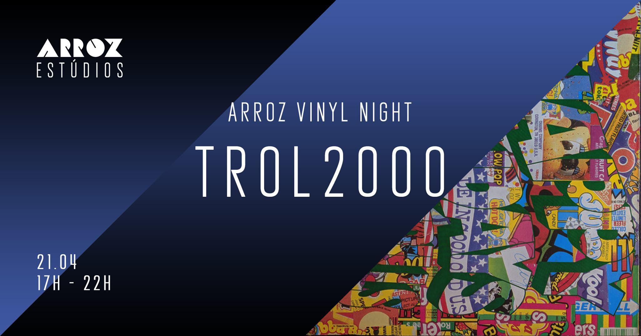 Arroz Vinyl Night - Trol2000