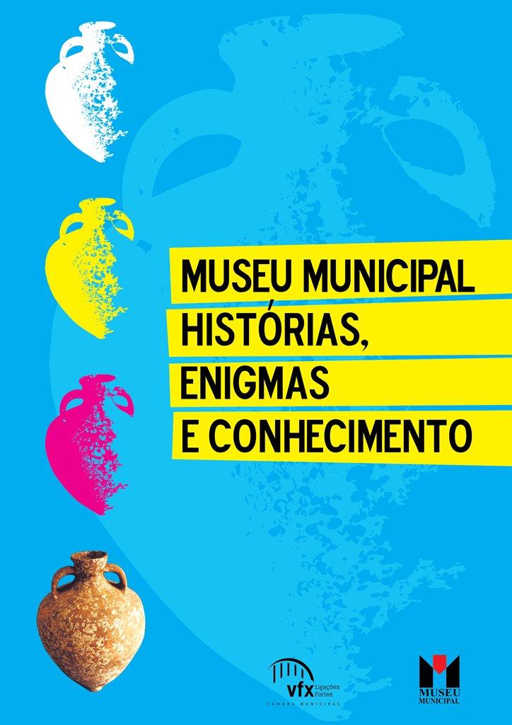 Museu Municipal, História, Enigmas e Conhecimento