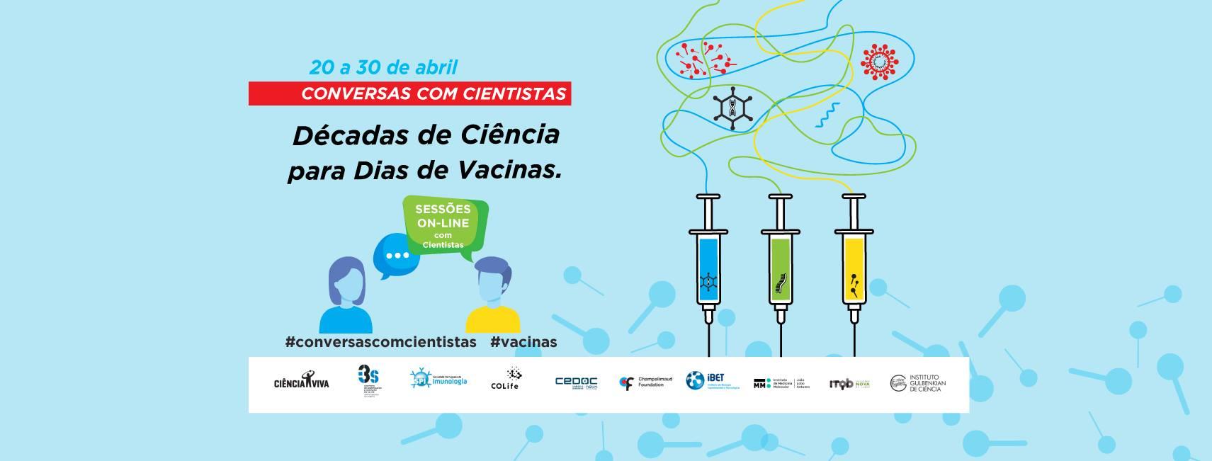 Conversas com Cientistas – Décadas de Ciência para Dias de Vacinas