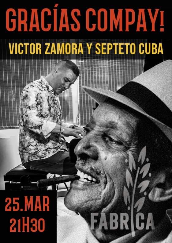 Grácias Compay! Victor Zamora Septeto